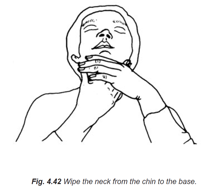 4.42 wipe the neck from the chin to the base