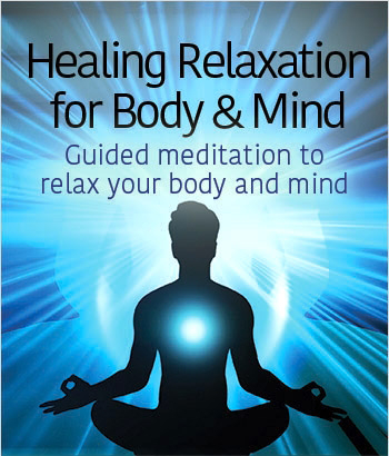 Guided Meditation for Body & Mind – Learn Self Healing